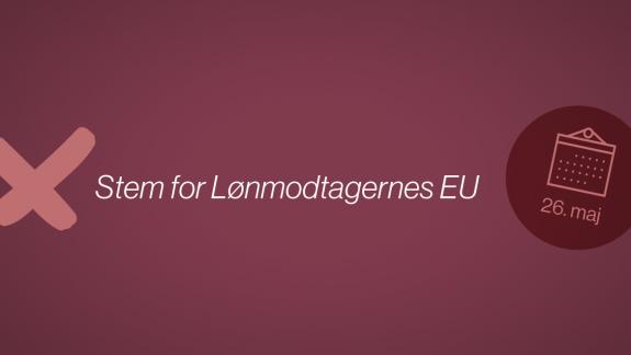 EP-valgkamp - Fagbevægelsens Hovedorganisation